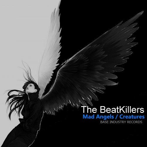 The BeatKillers - Mad Angels / Creatures