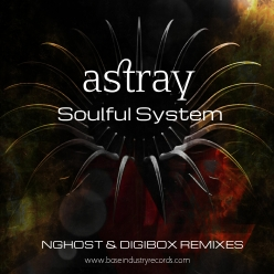 SOULFUL SYSTEM - ASTRAY