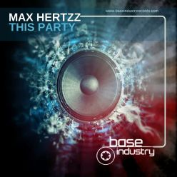MAX HERTZZ - THIS PARTY
