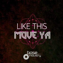 MOVE YA - LIKE THIS EP