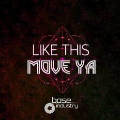 MOVE YA - LIKE THIS EP