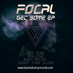 FOCAL - GET SOME EP