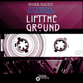 MARK HAZEY - EAR TO THE SPEAKER - LTG REMIX