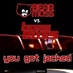 BEAR MOSS VS. BASS ELVES - YOU GOT JACKED