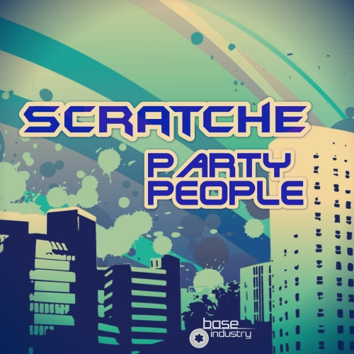 SCRATCHE - PARTY PEOPLE EP