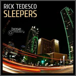 rICK tEDESCO - sLEEPERS