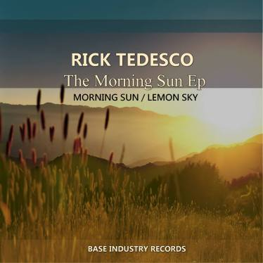 RICK TEDESCO - MORNING SUN EP